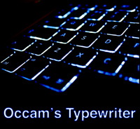 Occam's Typewriter